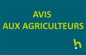AVIS AUX AGRICULTEURS