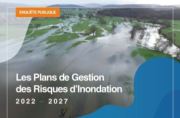 Plans de Gestion des Risques d'Inondation 2022-2027