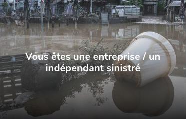 Inondations des 13,14 et 15 juillet – Aide aux entreprises